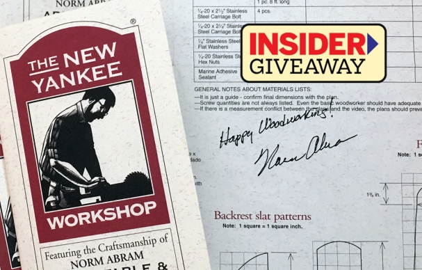 TOH INSIDER | Win a New Yankee Workshop Plan Signed by Norm Abram
