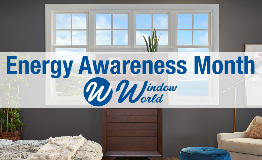 Homeowners Save Money by Going Green for Energy Awareness Month