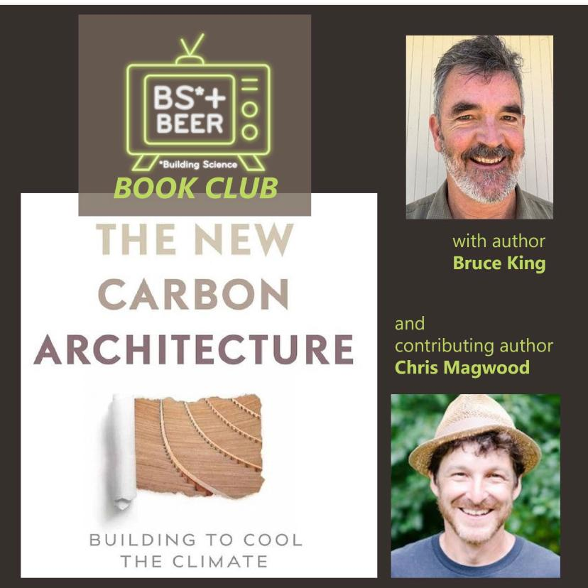 The BS* + Beer Show: The New Carbon Architecture