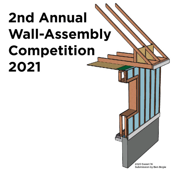 The BS* + Beer Show: 2nd Annual Wall Assembly Design Competition
