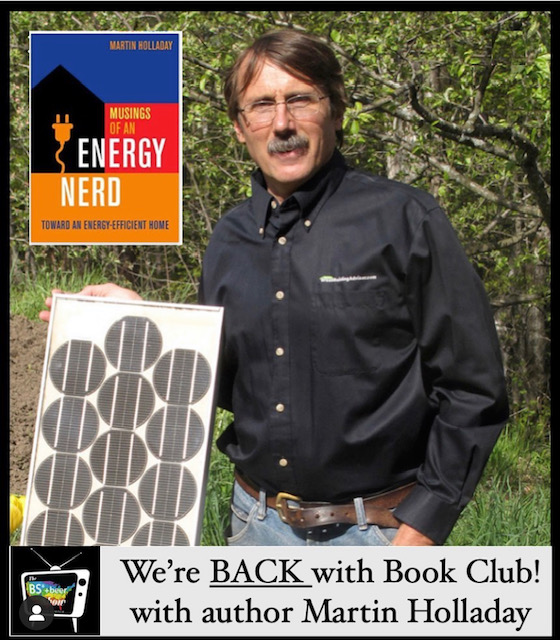 The BS* + Beer Show: Book Club With Martin Holladay
